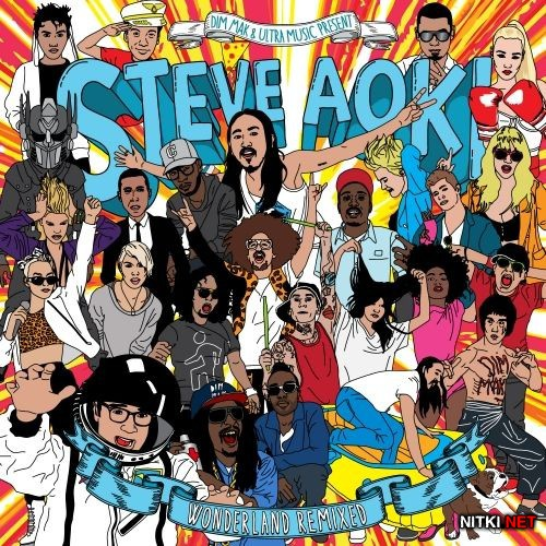Steve Aoki - Wonderland - Remixed (2012)