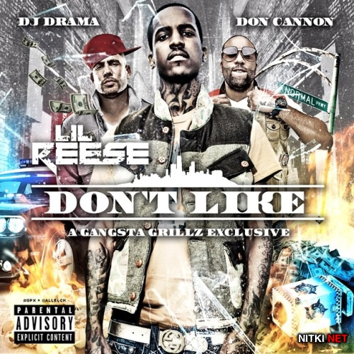 Lil Reese - Dont Like [No DJ Verison] (2012)