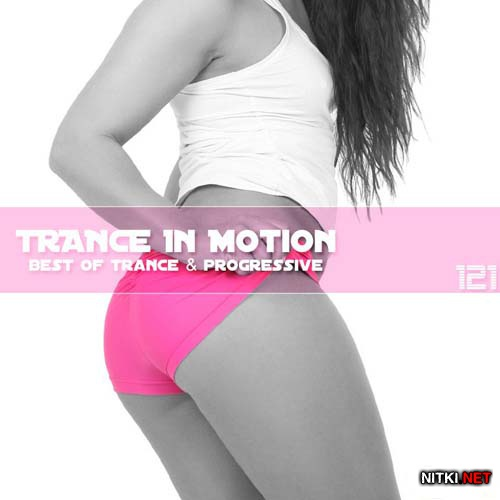 Trance In Motion Vol.121 (2012)