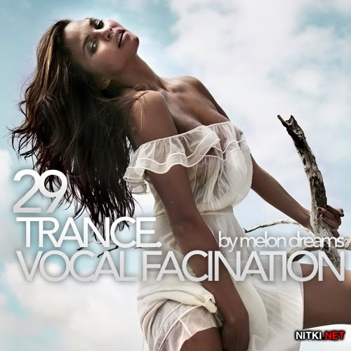 Trance. Vocal Fascination 29 (2012)