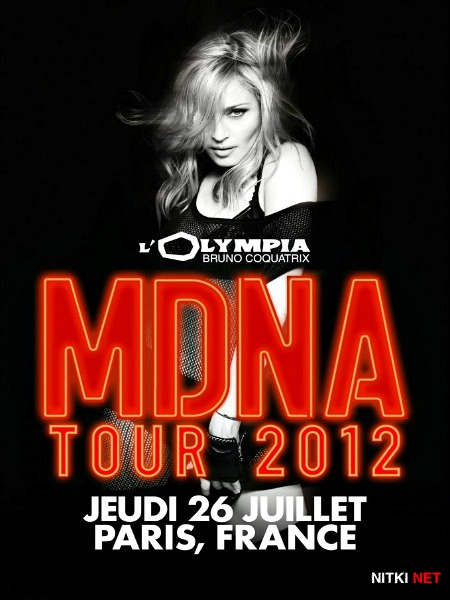 Madonna - MDNA TOUR Performance at L'Olympia (2012) WEBRip