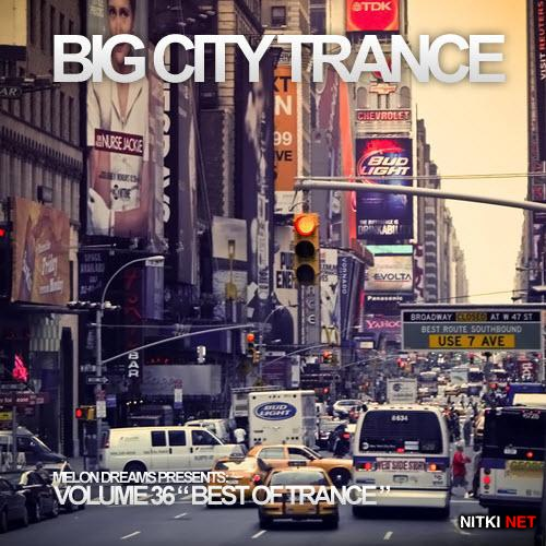 Big City Trance Volume 36 (2012)