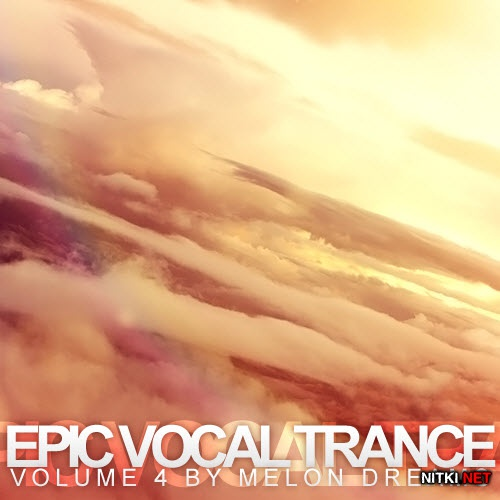 Epic Vocal Trance Volume 4 (2012)