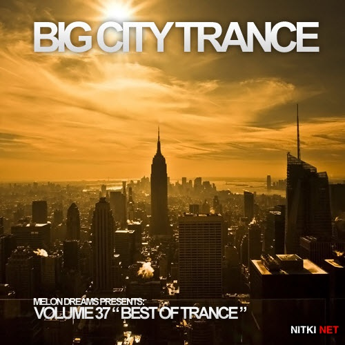 Big City Trance Volume 37 (2012)