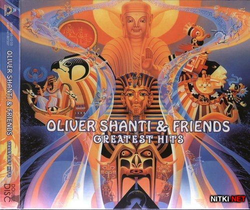 Oliver Shanti & Friends - Greatest Hits (2011)