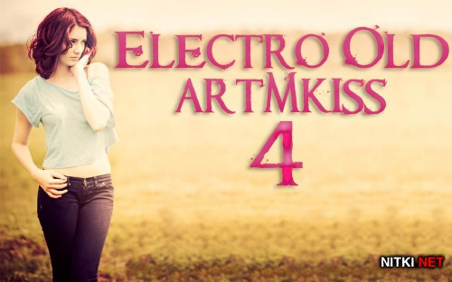 Electro Old v.4 (2012)