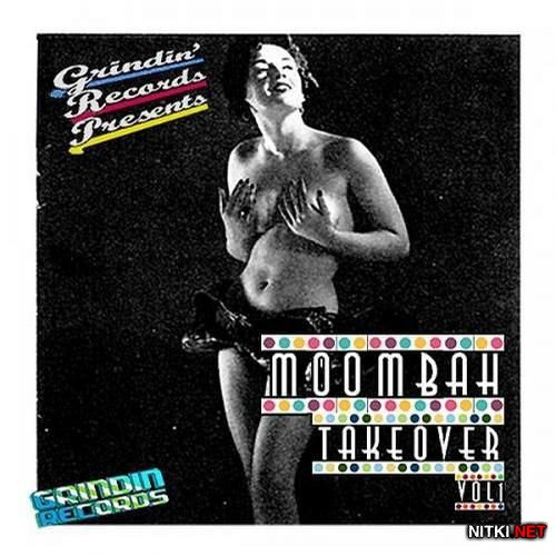 Grindin' Records Presents: Moombah Takeover Vol 1 (2012)