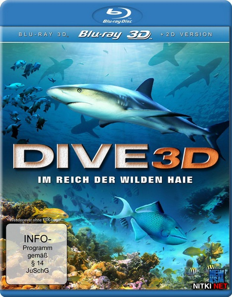 3D ���������� - � ������� ����� ���� / Dive 3D - In The Empire Of The Wild Sharks (2012) Blu-ray 3D