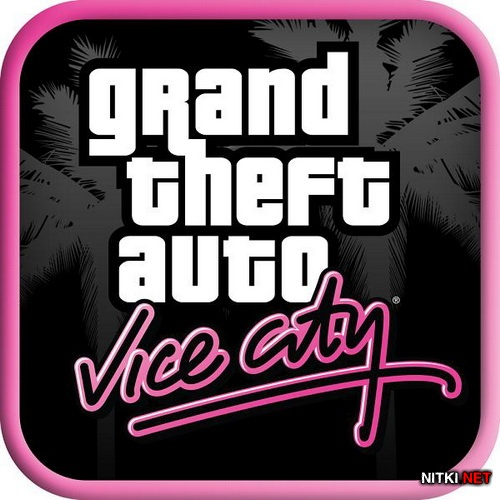 Grand Theft Auto: Vice City (1.0) (2012/RUS/ENG/MULTI8/Android)