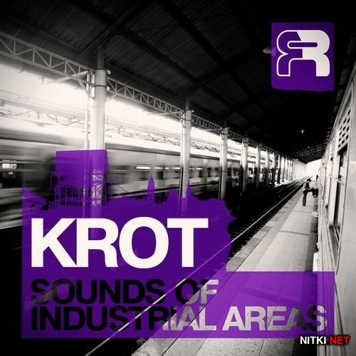 Krot - The Sounds Of Industrial Areas LP (2012)