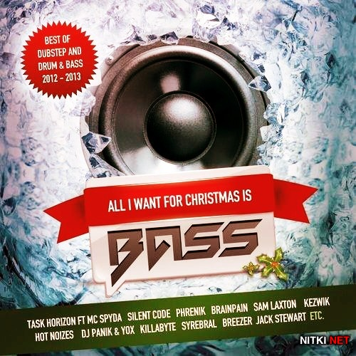 All I Want For Christmas Is Bass (2012)