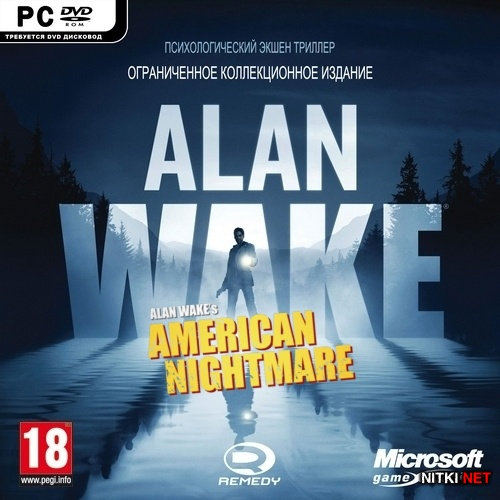 Alan Wake + American Nightmare (2012/RUS/ENG/RePack by R.G.Механики)