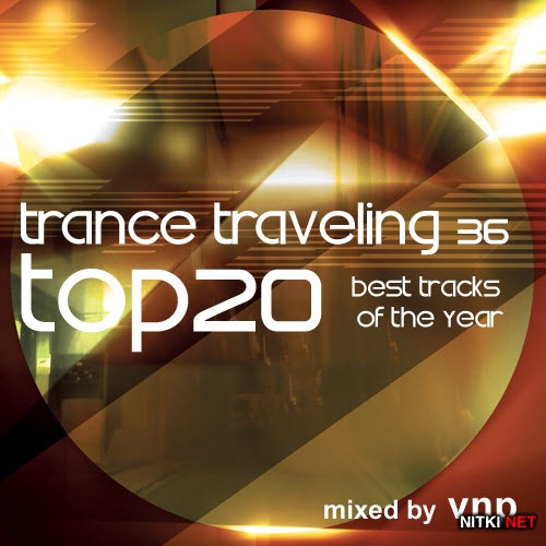 VNP - Trance Traveling 36 TOP 20 (2012)
