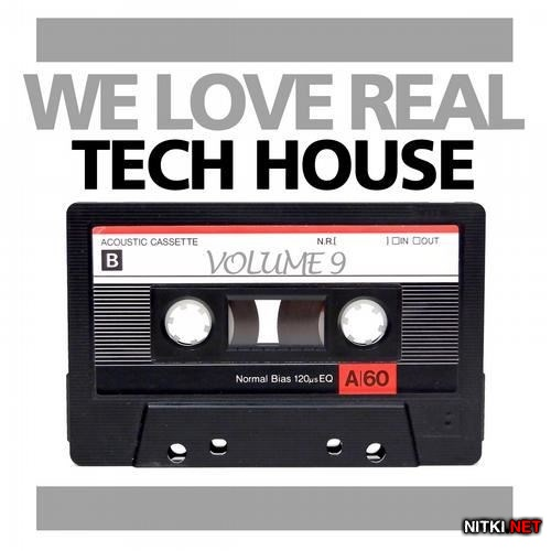 We Love Real Tech House, Vol. 9 (2013)