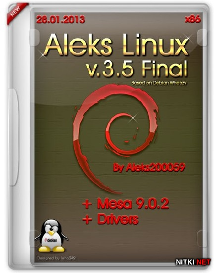 Aleks Linux v.3.5 Final + Mesa 9.0.2 + Drivers (x86/ML/RUS/28.01.2013)