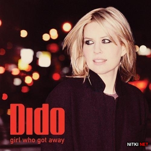 Dido - Girl Who Got Away (Deluxe Edition) (2013)