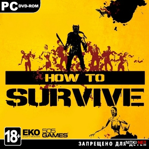 How to Survive [upd5](2013/RUS/Multi5/SteamRip Let'sРlay)