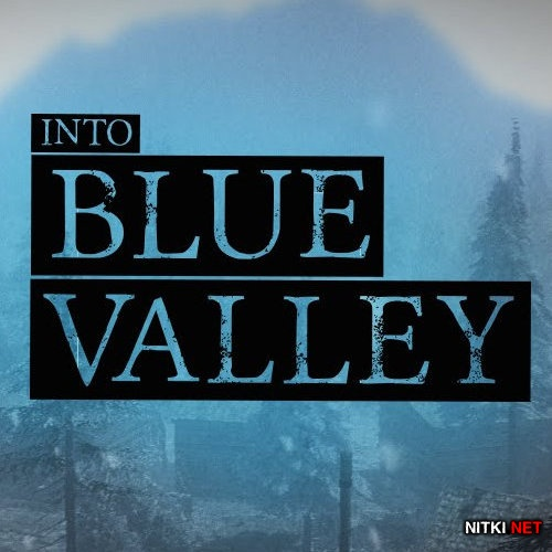 Into Blue Valley (2014/ENG) *FAIRLIGHT*