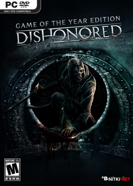 Dishonored - Game of the Year Edition *v.1.4.1* (2013/RUS/ENG/RePack)