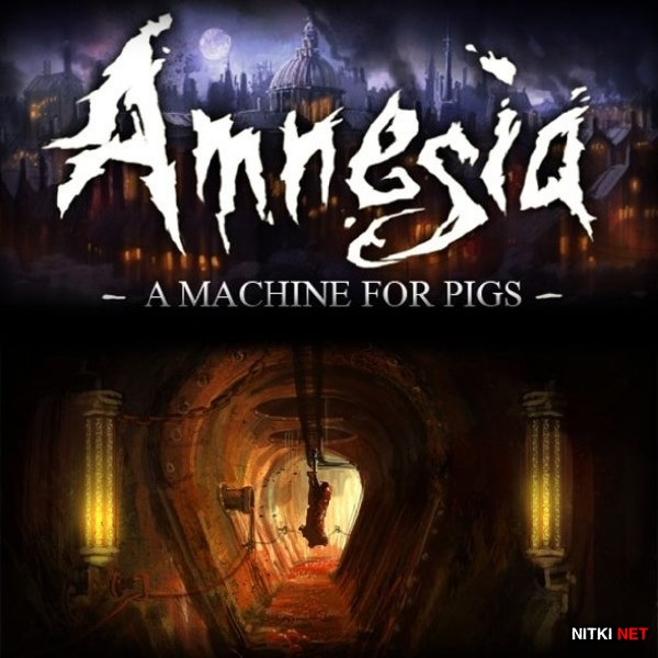 Amnesia: A Machine For Pigs (2013/Rus/Eng/Multi10/RePack by SEYTER)