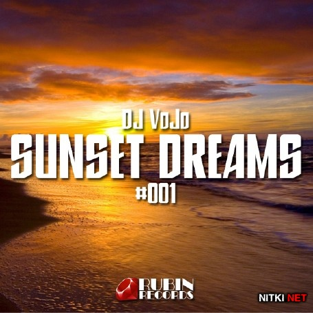 Dj VoJo - Sunset Dreams #002 (2015)