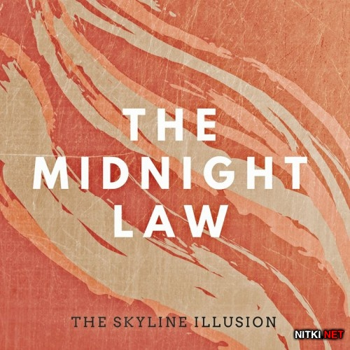 The Skyline Illusion - The Midnight Law (2017)