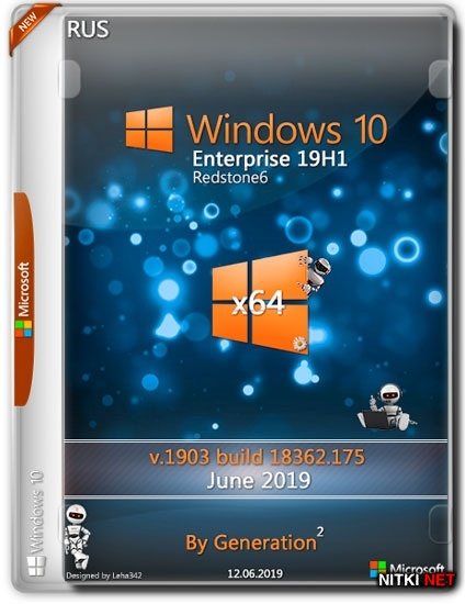 Windows 10 Enterprise x64 19H1 18362.175 June 2019 by Generation2 (RUS)