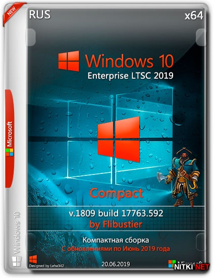 Windows 10 Enterprise LTSC x64 1809.17763.592 Compact By Flibustier (RUS/2019)